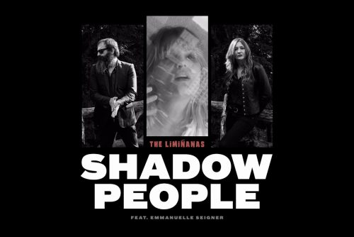 THE LIMIÑANAS –  Shadow People